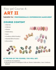 Ray gel Art II Course
