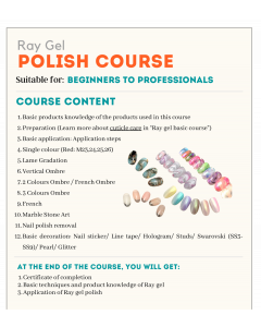 Ray gel Beginner Polish Course